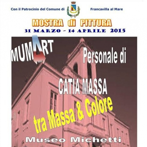 """Tra Massa e Colore"" - Solo Exhibition Catia Massa"